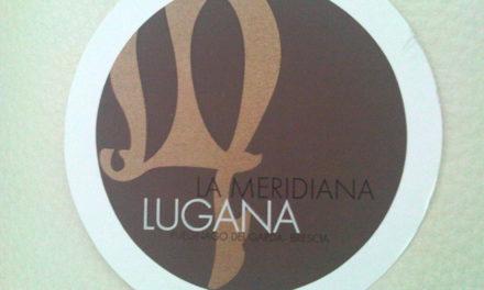 I gioielli de La Meridiana: Lugana e olio EVO FS17