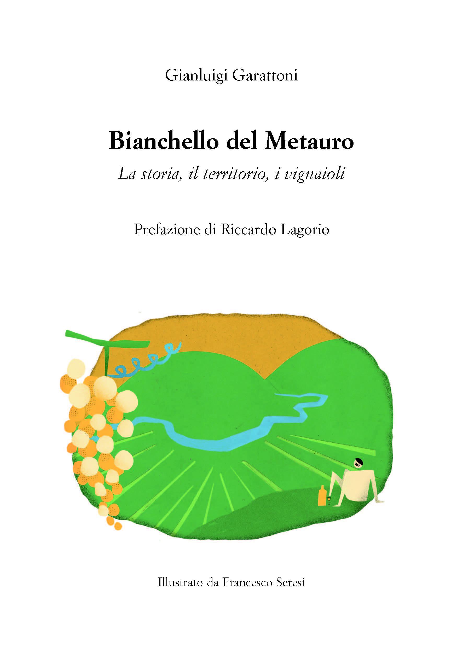 Il Libro Bianchello del Metauro di Gianluigi Garattoni